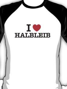I Love HALBLEIB T-Shirt