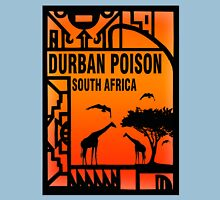 Weed durban Poison South africa Gifts Unisex T-Shirt