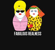 Fabulous Realness Black Unisex T-Shirt