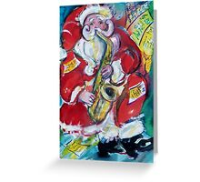 SANTA AND SAX, MUSICAL CHRISTMAS PARTY Greeting Card