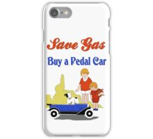 Retro save gas, buy a pedal car iPhone Case/Skin
