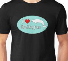 I Heart Belugas Unisex T-Shirt