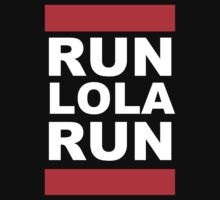 Run Lola Run (this way) by gerrorism