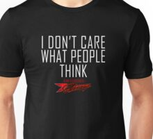 I don't care what people think - Kimi Raikkonen life motto  Unisex T-Shirt