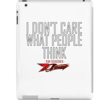 I don't care what people think - Kimi Raikkonen life motto  iPad Case/Skin