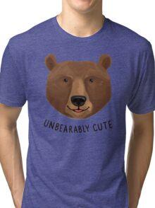 Unbearably Cute Tri-blend T-Shirt