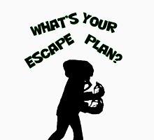 Escape Plan T-Shirt Unisex T-Shirt