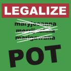 Legalize Pot! by gerrorism