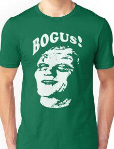 BOGUS! Unisex T-Shirt