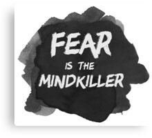 Fear is the Mindkiller Canvas Print