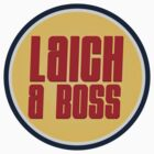 Laich a Boss by nazarcruce