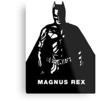 The Magnus Rex Metal Print