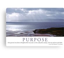 Purpose Canvas Print