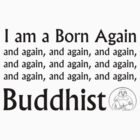 Born again Buddhist by wasabi-foto
