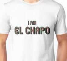 I Am El Chapo Unisex T-Shirt