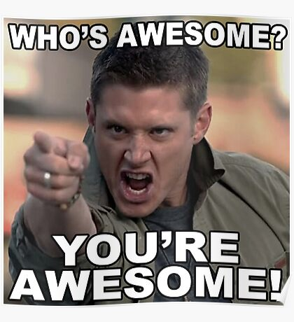 You're awesome! Poster