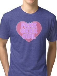 Fake Geek Girl Tri-blend T-Shirt