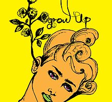 Grow up! by outofblue