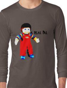 My Buddy, A Real Pal Long Sleeve T-Shirt