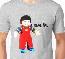 My Buddy, A Real Pal Unisex T-Shirt