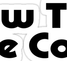 Bow Ties Are Cool - Bow Tie T-Shirt Sticker