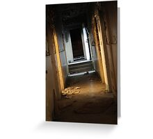 The Dimly Lit Corridor Greeting Card