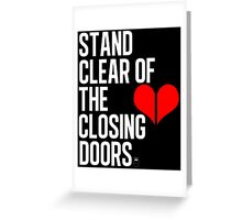 Closing doors Black Greeting Card