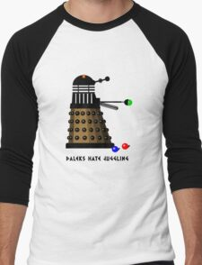 Daleks Hate Juggling... Men's Baseball ¾ T-Shirt