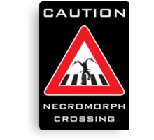 Caution - Necromorph Crossing Canvas Print