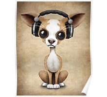 Cute Chihuahua Puppy Dog Wearing Headphones  Poster