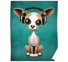 Cute Chihuahua Puppy Dog Wearing Headphones on Blue Poster