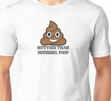 Nuttier Than Squirrel Poop Unisex T-Shirt