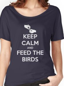 Keep Calm and Feed the Birds Women's Relaxed Fit T-Shirt