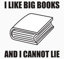 I Like Big Books by AmazingMart