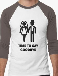 Time To Say Goodbye (Stag Party / Hen Night) / Black Men's Baseball ¾ T-Shirt