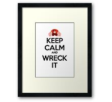 Keep Calm and Wreck it Framed Print