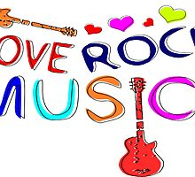 LOVE ROCK MUSIC  by cheeckymonkey