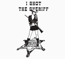 I Shot The Sheriff by krassrocks