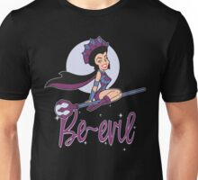 Be-Evil! Unisex T-Shirt