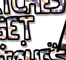 Glitches get Glitches Sticker