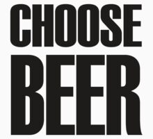 choose beer  by redcow