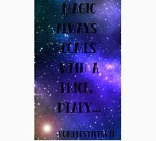 Magic always comes with a price... Unisex T-Shirt