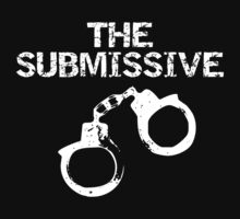 THE SUBMISSIVE: CUFFED by ashedgreg