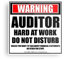 Warning Auditor Hard At Work Do Not Disturb Metal Print