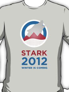 Stark 2012 for King in the North T-Shirt