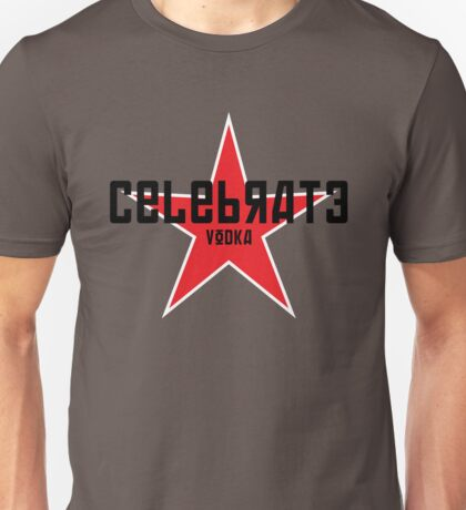 BE CONSTRUCTIVE • Celebrate Vodka Unisex T-Shirt