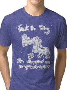 feet so big i'm steppin' on leprechuans Tri-blend T-Shirt