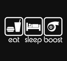 EAT SLEEP BOOST by mcdba