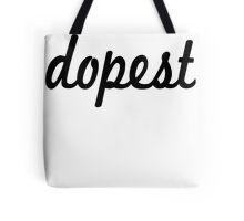 Dopest- Black Tote Bag