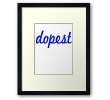 Dopest-Blue Framed Print